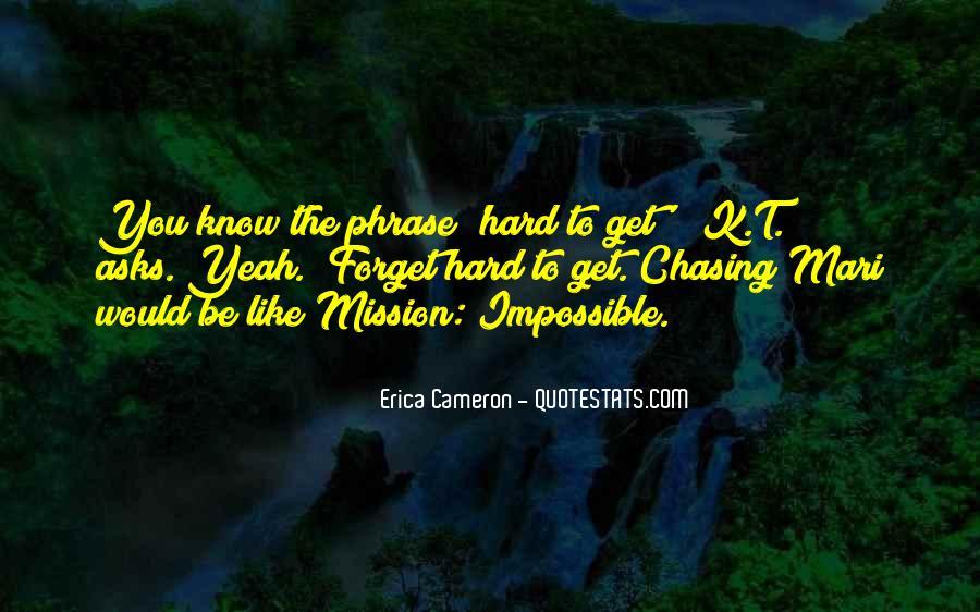 Erica Cameron Quotes #1144620
