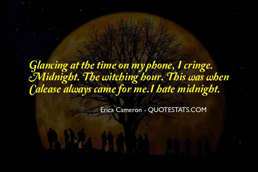 Erica Cameron Quotes #1359614