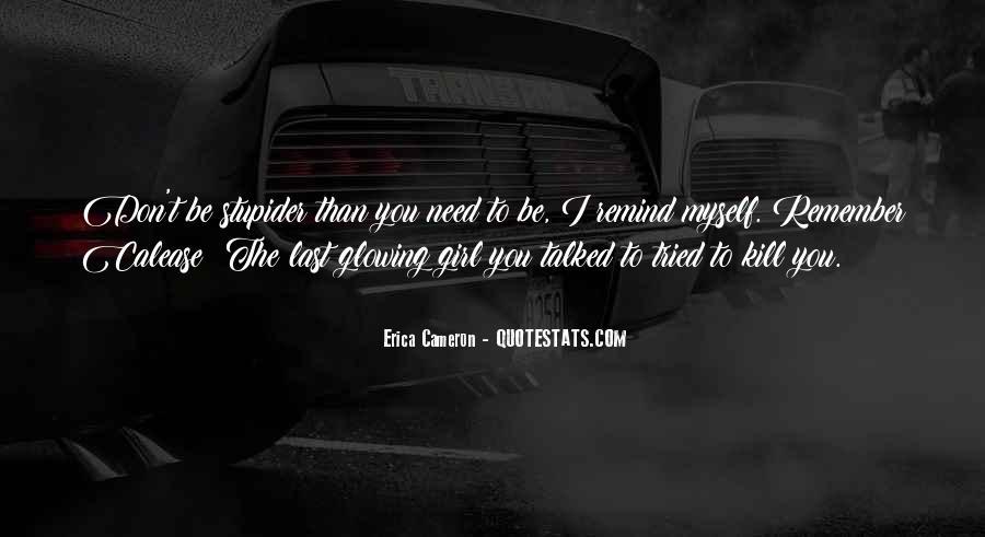 Erica Cameron Quotes #160561