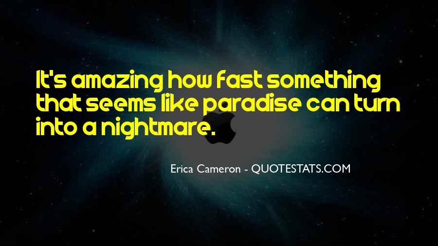 Erica Cameron Quotes #1833920