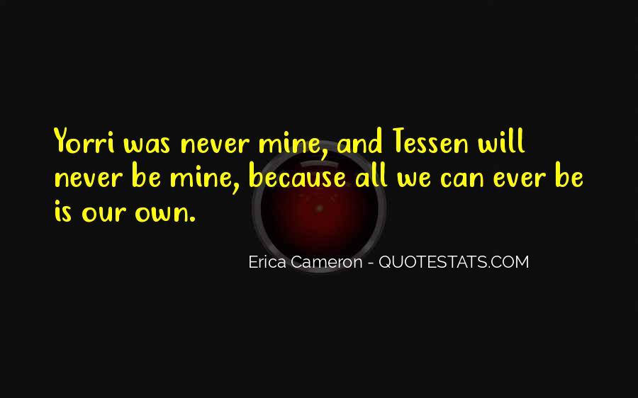 Erica Cameron Quotes #470208