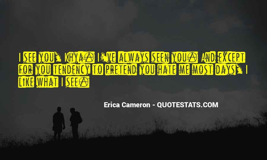 Erica Cameron Quotes #623198