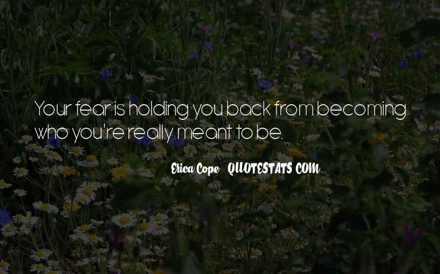Erica Cope Quotes #828152