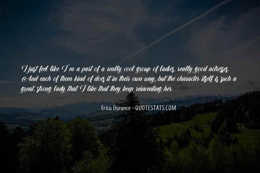 Erica Durance Quotes #1473290