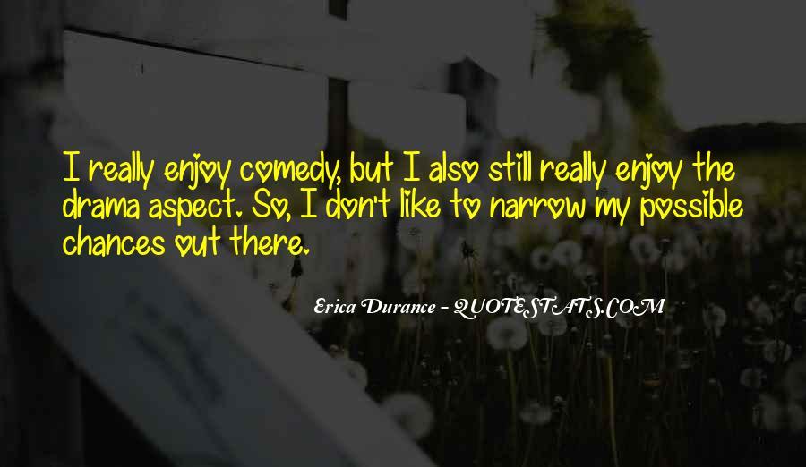 Erica Durance Quotes #305381