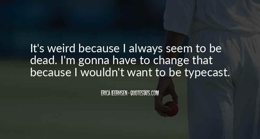 Erica Leerhsen Quotes #1687535