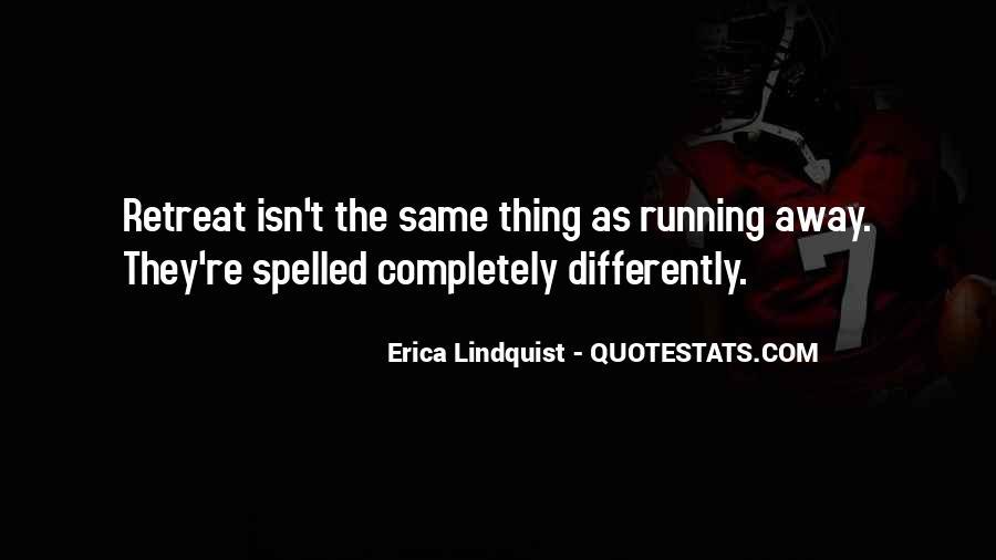 Erica Lindquist Quotes #13673