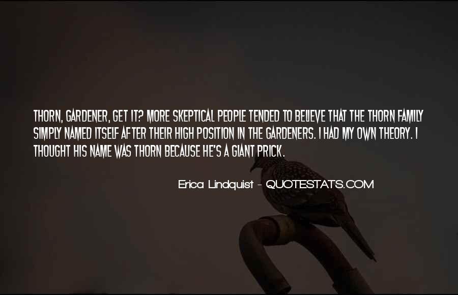 Erica Lindquist Quotes #271225