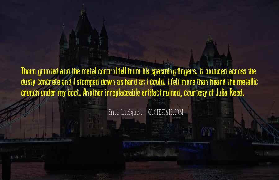 Erica Lindquist Quotes #698990