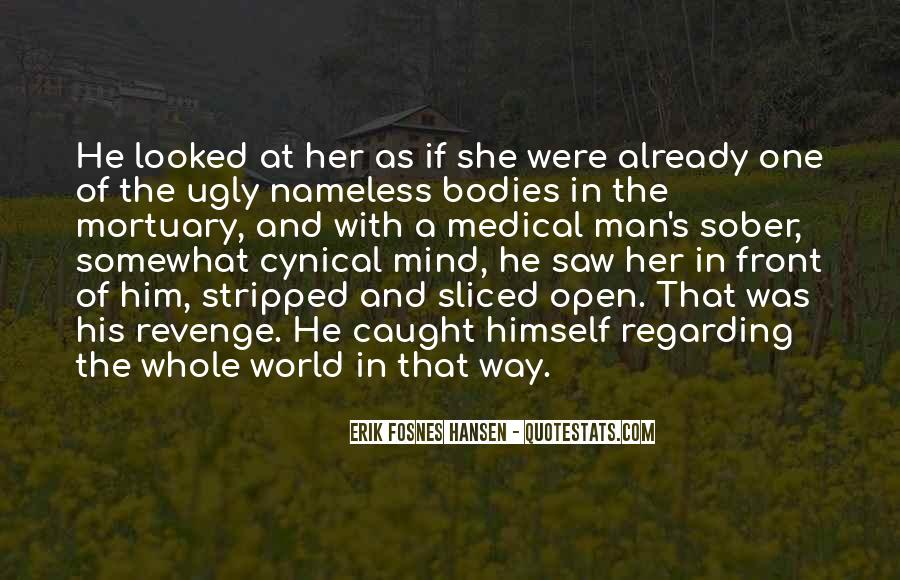 Erik Fosnes Hansen Quotes #1469768
