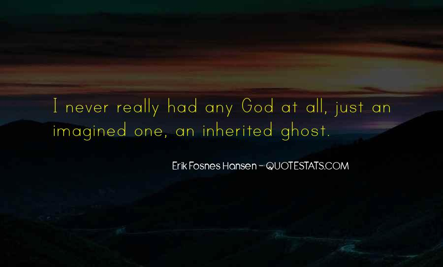 Erik Fosnes Hansen Quotes #33687