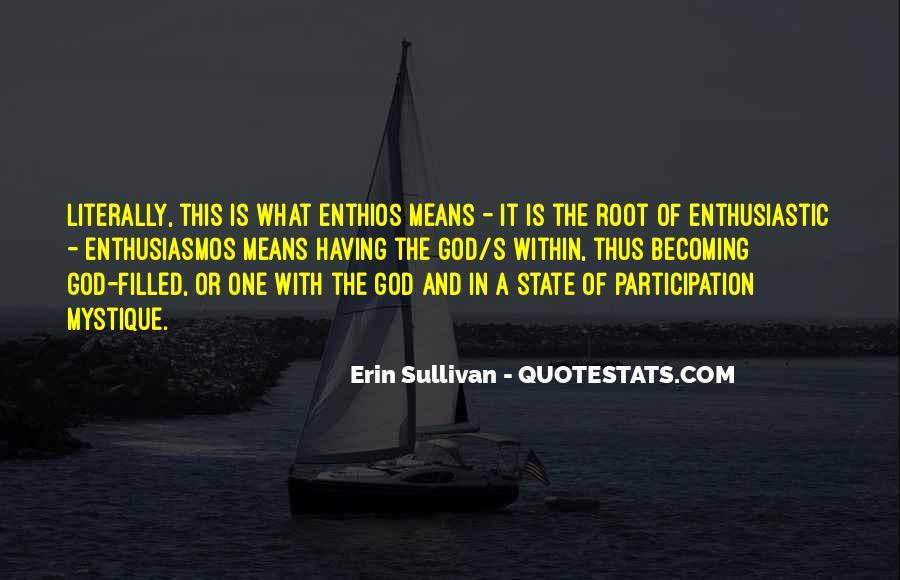 Erin Sullivan Quotes #271269
