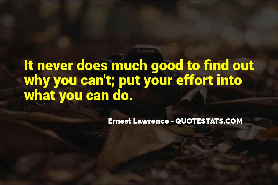 Ernest Lawrence Quotes #239361