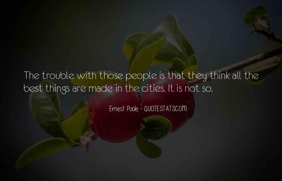 Ernest Poole Quotes #278704