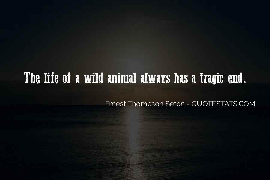 Ernest Thompson Seton Quotes #1055151