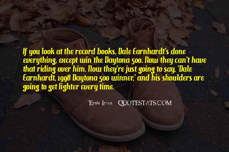 Ernie Irvan Quotes #1236951