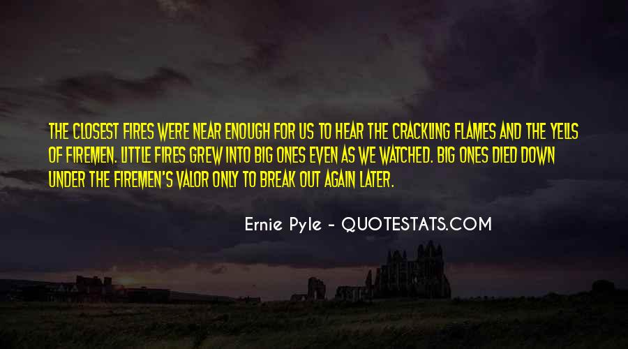 Ernie Pyle Quotes #110284