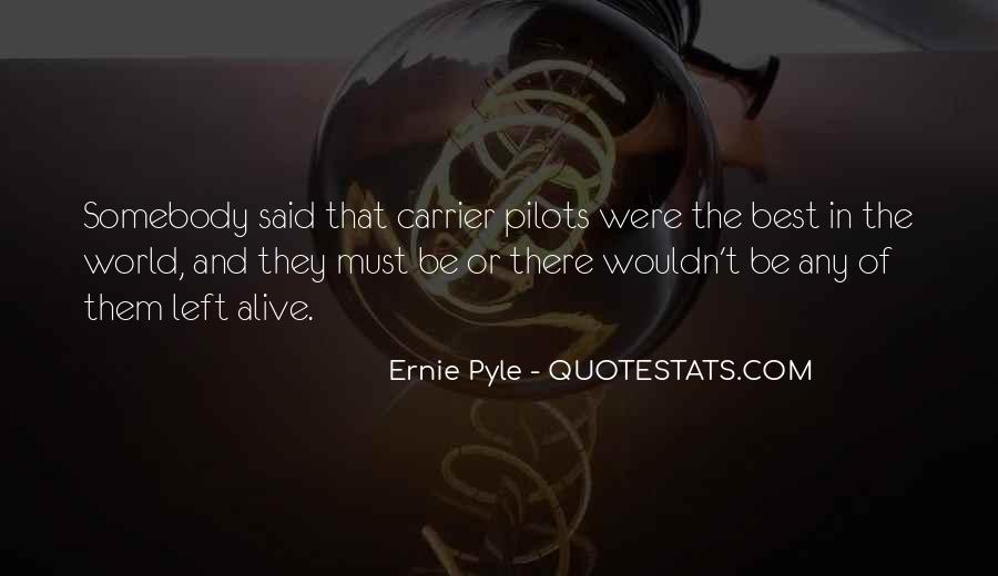 Ernie Pyle Quotes #1143551