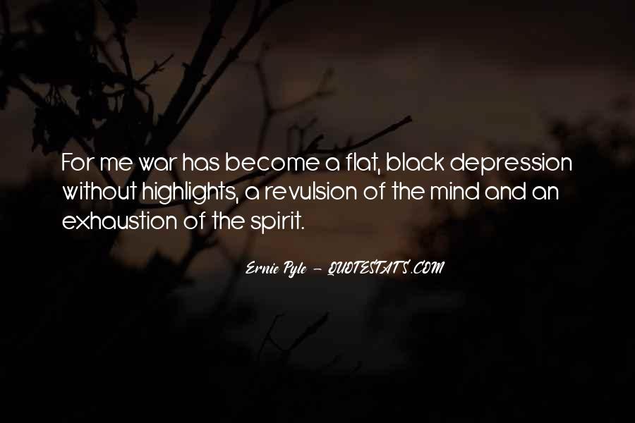 Ernie Pyle Quotes #1311283