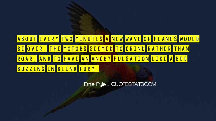 Ernie Pyle Quotes #1345012