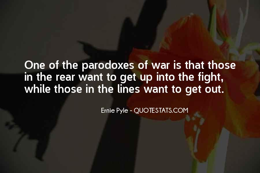 Ernie Pyle Quotes #1383653