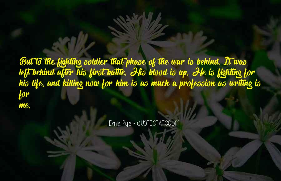 Ernie Pyle Quotes #1446986