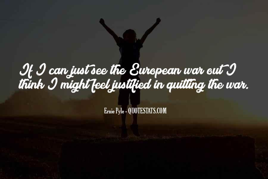 Ernie Pyle Quotes #1483885
