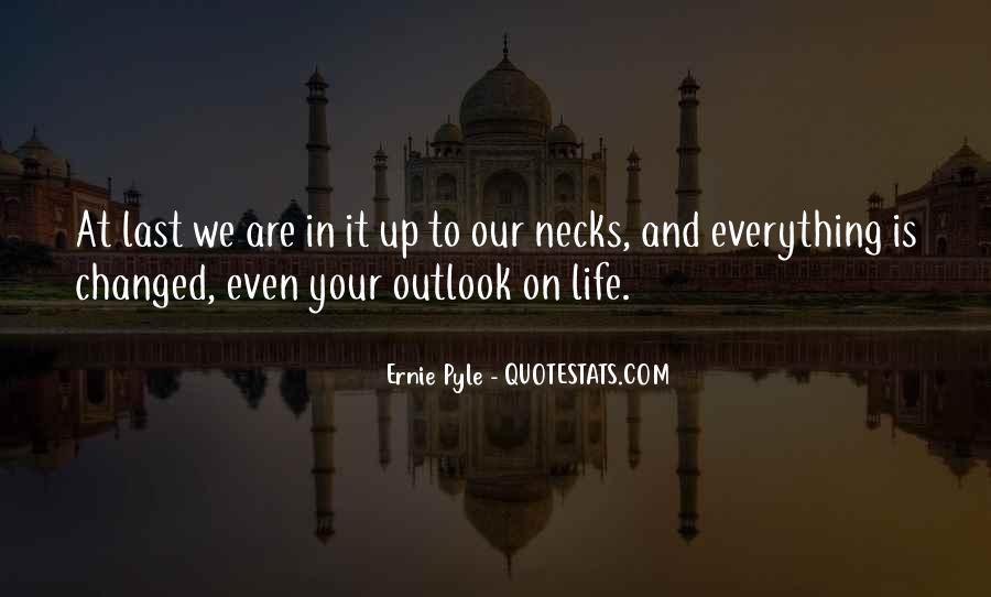 Ernie Pyle Quotes #1495839