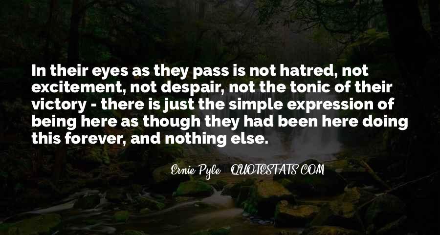 Ernie Pyle Quotes #1528445