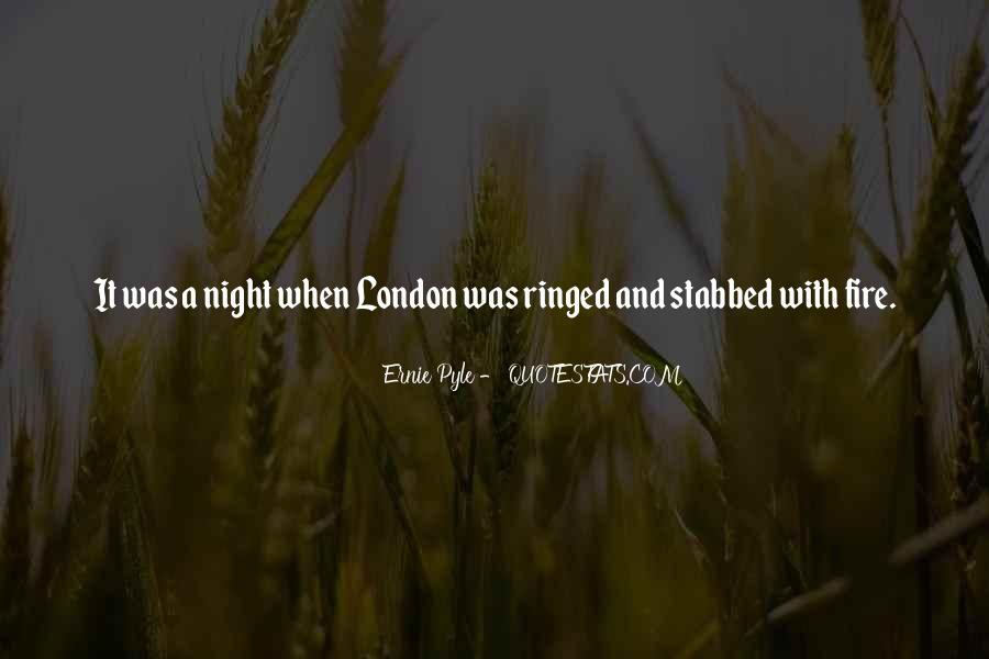 Ernie Pyle Quotes #1543059