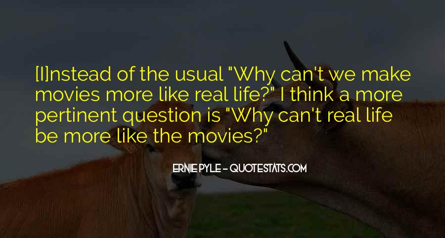 Ernie Pyle Quotes #1778158
