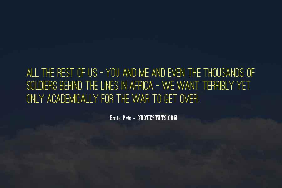 Ernie Pyle Quotes #178638