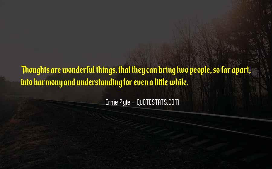 Ernie Pyle Quotes #1791056