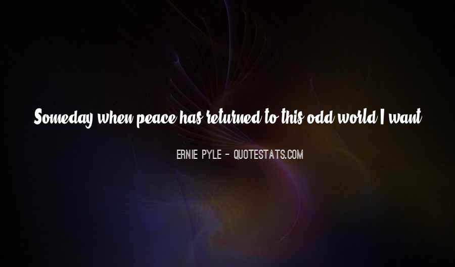 Ernie Pyle Quotes #78509
