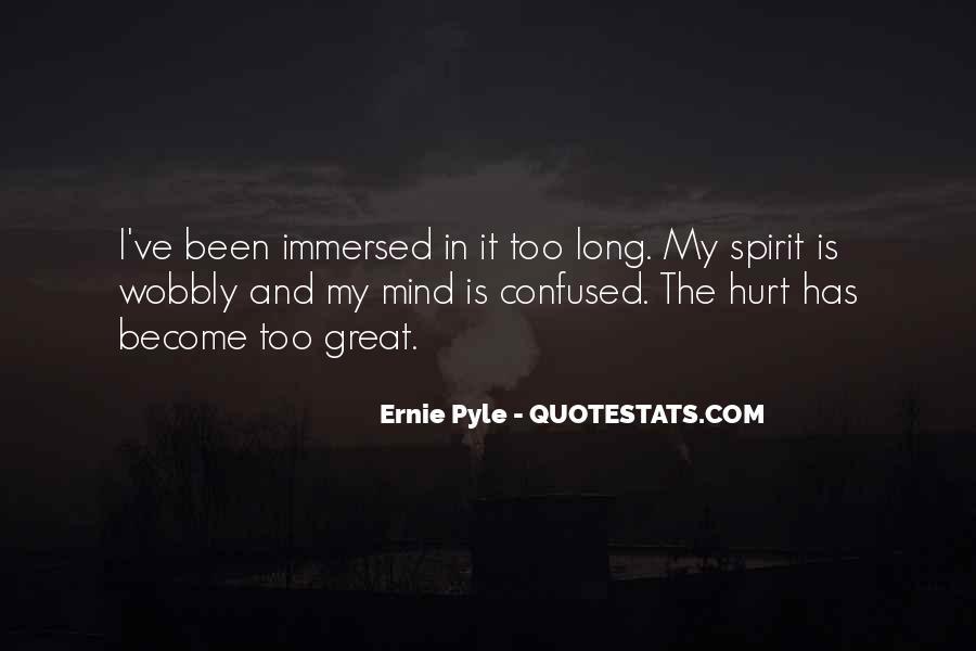 Ernie Pyle Quotes #99567