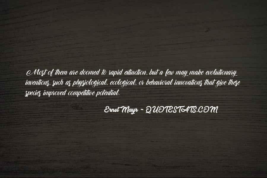 Ernst Mayr Quotes #1874307