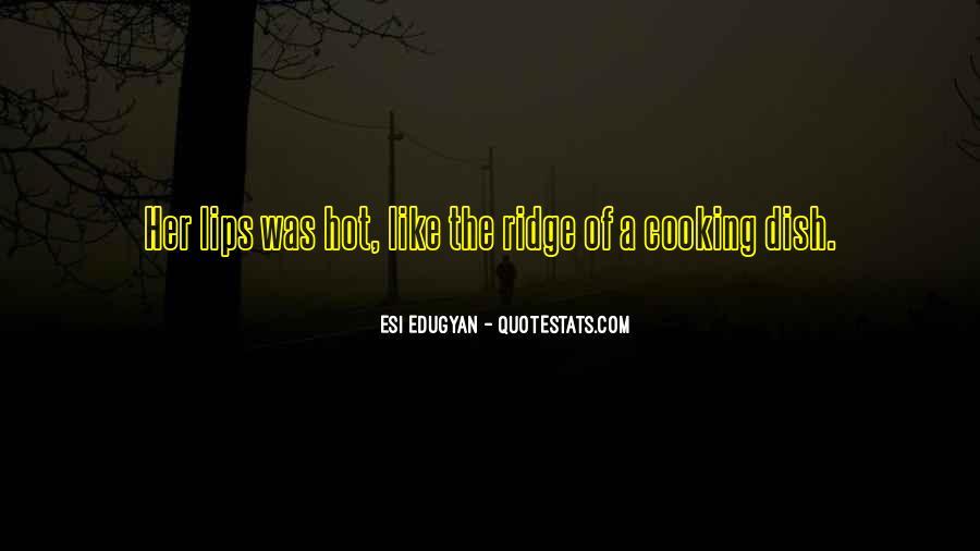 Esi Edugyan Quotes #1278756