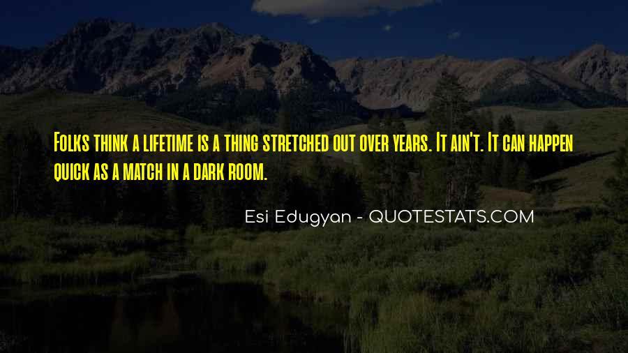 Esi Edugyan Quotes #292550