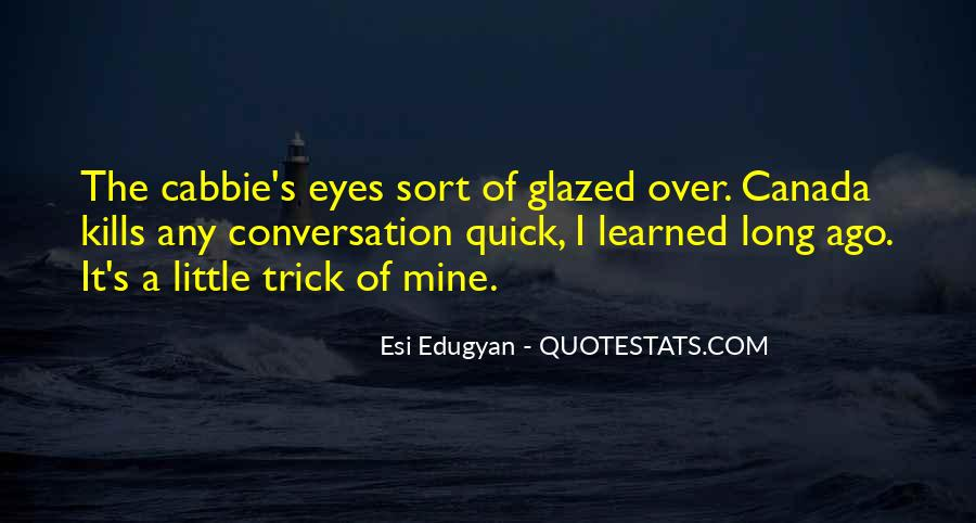 Esi Edugyan Quotes #499142