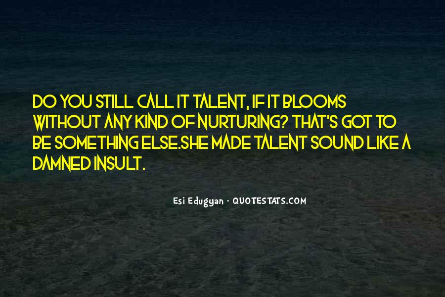 Esi Edugyan Quotes #683972