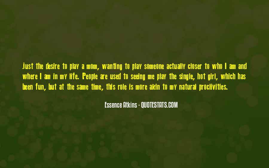 Essence Atkins Quotes #805386