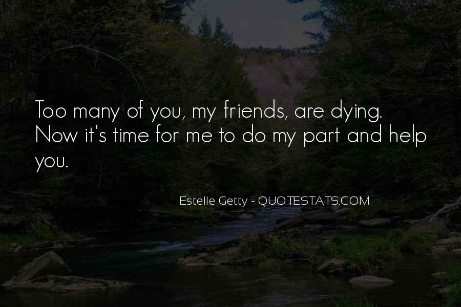 Estelle Getty Quotes #1453619