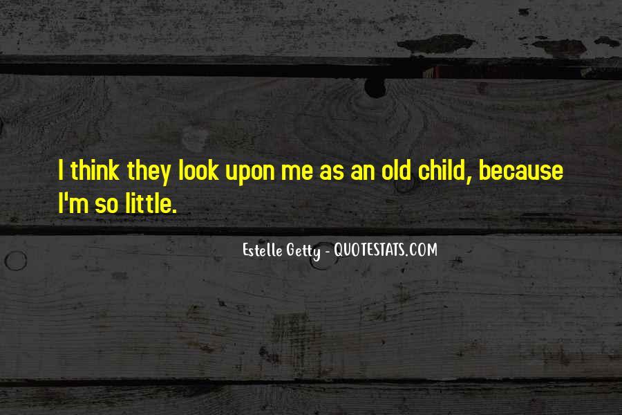 Estelle Getty Quotes #50686