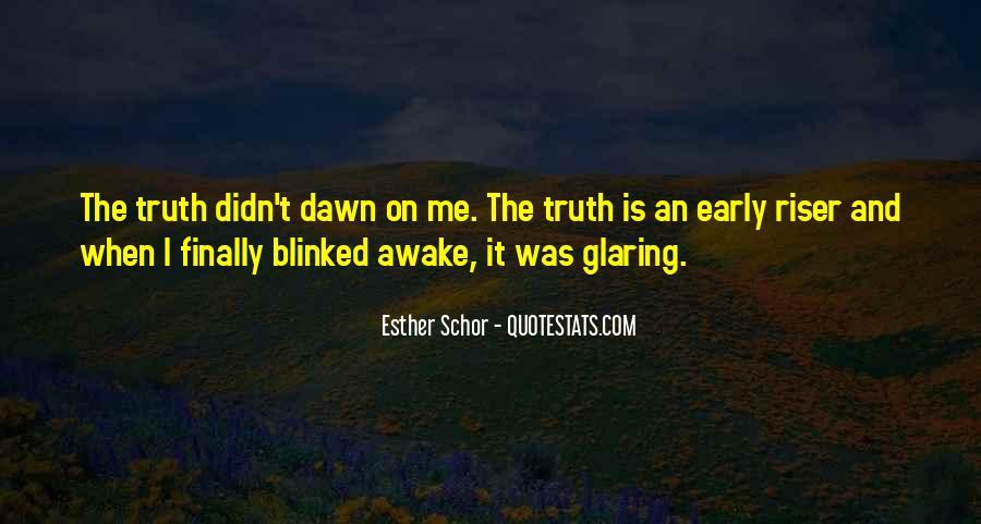 Esther Schor Quotes #1793386