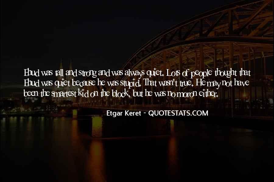 Etgar Keret Quotes #1047211