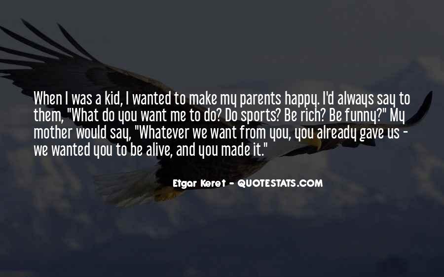 Etgar Keret Quotes #1313751