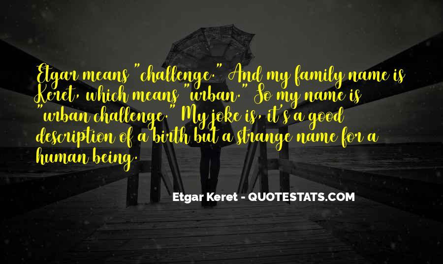Etgar Keret Quotes #1748384