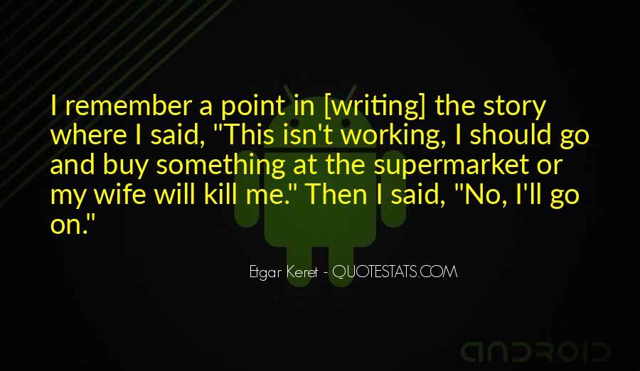 Etgar Keret Quotes #491504