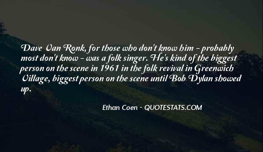 Ethan Coen Quotes #1100496
