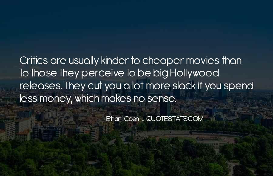 Ethan Coen Quotes #134498